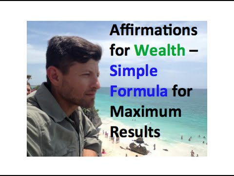 Affirmations For Wealth - Become your BEST self with these simple mind exercises