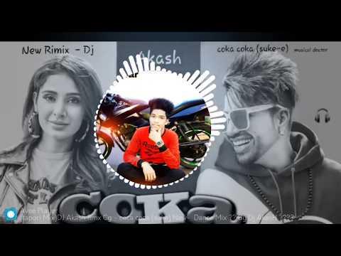 Dj Akash K - Coka Coka  - Incredible Rimix- 2019