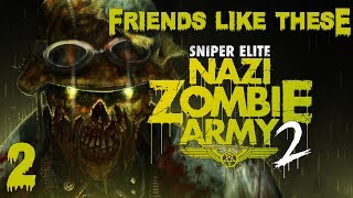 Sniper Elite: NZA 2 - Part 2 - Meet the Nazi Zombie Pimps