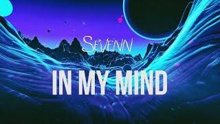 Sevenn  In My Mind (Remix)