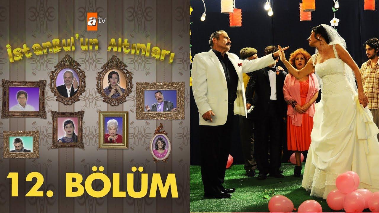 İstanbul'un Altınları 12. Bölüm