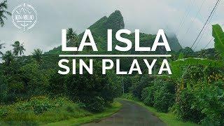 RAIATEA: LA ISLA SIN PLAYA - Polinesia Francesa Capitulo 4 | Danielavoyyvuelvo 🌸