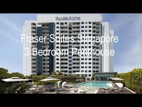 Fraser Suites Singapore - Three Bedroom Penthouse - Hotel MReview