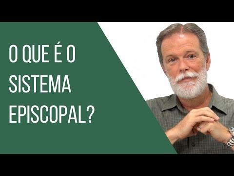 O que é o Sistema Episcopal? | Bp. Walter McAlister