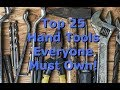 Top 25 Hand Tools For Every Homestead! (2018)