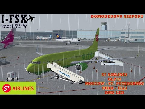 FSX MOSCOW - ST. PETERSBURG S7 SIBERIA AIRLINES PMDG 737-800