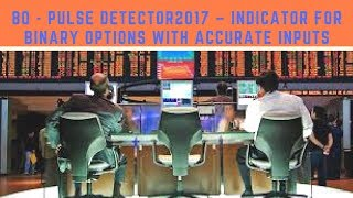 BO - Pulse Detector – Indicator for binary options with accurate inputs (69% of profitable signals)