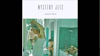 Mystery Jets - Lady Grey [Serotonin]