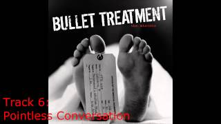 Bullet Treatment ‎– The Mistake (full album vinyl rip) HD