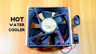 How to make Electric Hot Water Cooler - Easy Tutorials