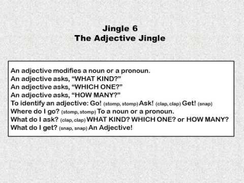 Jingle 6 - The Adjective Jingle - 1st thru 8th Grade
