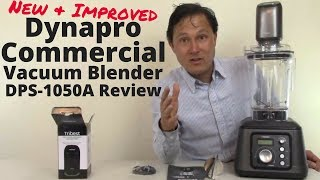 Improved Dynapro Commercial Vacuum Blender DPS-1050A Review