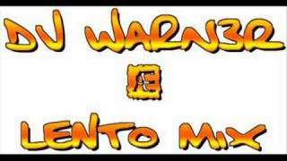 Lento mix - Dj warner