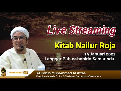 Download Habib Muhammad Al-Atthas - 2021-01-19 Malam Rabu (Isya) - Kitab Nailur Rajaa' MP3 & MP4