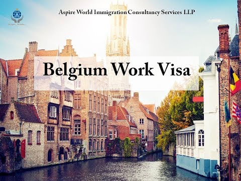 Belgium Work Visa | Aspire World Immigration Consultancy Services LLP