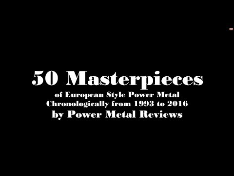 50 Masterpieces of European Style Power Metal (1993 - 2016)