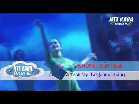 [Karaoke] Sống Như Những Đóa Hoa - Tạ Quang Thắng (full beat)