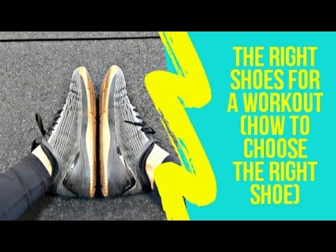right-shoes-for-a-workout-(how-to-choose-the-right-shoe)