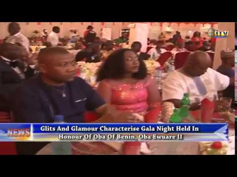 Glits and glamour characterise Gala Night held in honour of Benin Monarch