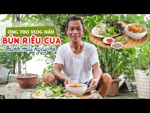 Ông Thọ Làm Món Bún Riêu Cua Thanh Mát Ngày Hè | Crab Soup With Rice