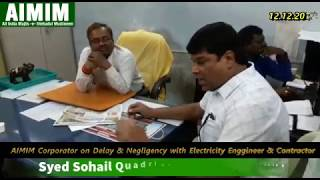 AIMIM Corporator on Negligency & Delay in LED installations with EE and Contractors
