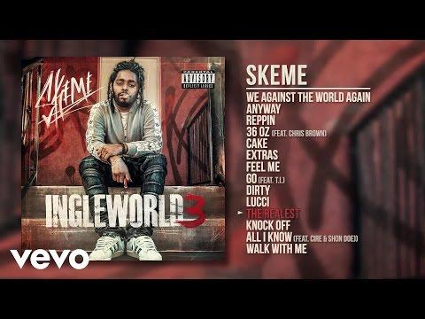Skeme - The Realest (Audio)