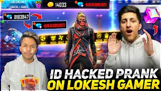 Wasting All Diamond Of Lokesh Gamer💎 Id Hack Prank Global Top 1 Badges 😂 - Garena Free Fire