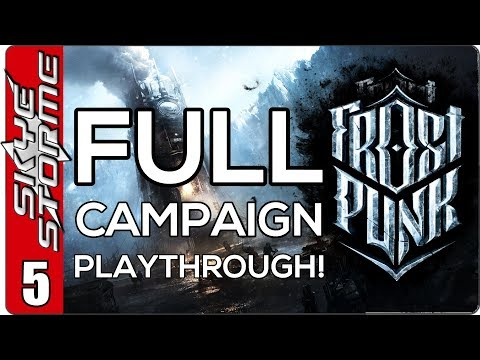 Frostpunk Full Campaign - EP 5 Steel Yourself! It's Getting Colder!