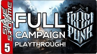 Frostpunk Full Campaign - EP 5 Steel Yourself! It