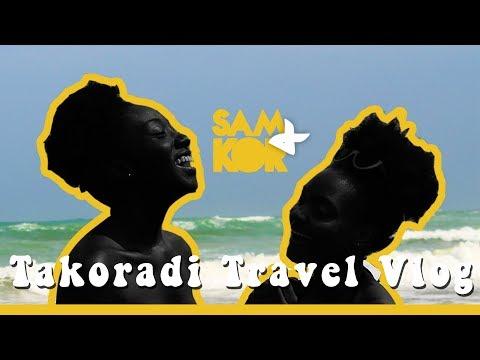TAKORADI TRAVEL VLOG || GHANAIAN YOUTUBERS || SAM & KOR