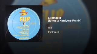 Explode It (Enfusia Hardcore Remix)