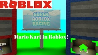 Roblox | Super Roblox Racing! | Mario Kart In Roblox!