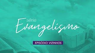 Evangelismo entre os Vizinhos | Informativo Oitava