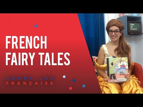 French Fairy Tales, Old and New - Comme une Française