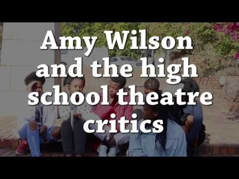 Amy Wilson and the high school theatre critics