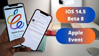 iOS 14.5 Beta 8 What's New? Apple Event