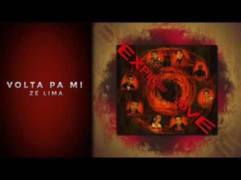 ZÉ LIMA - VOLTA PA MI [EXPLOSÃO LOVE 2003] thumbnail