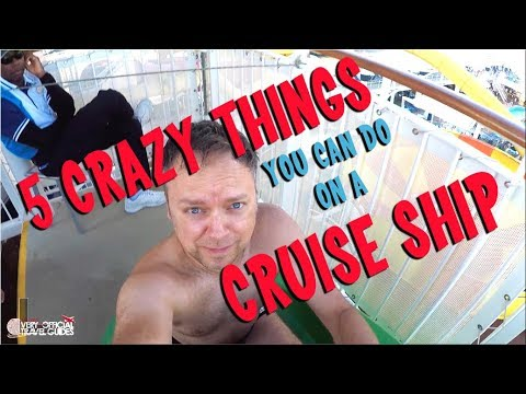 5 Crazy Things You Can Do on a Cruise Ship