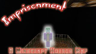 A Sad Escape // Imprisonment // A Minecraft Horror Map