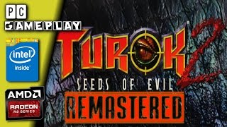 Turok 2: Seeds of Evil Remastered Gameplay [PC]