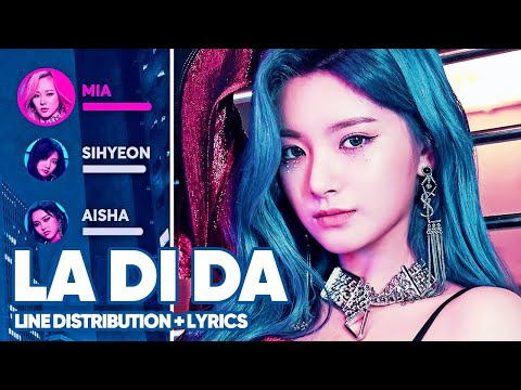 EVERGLOW - LA DI DA (Line Distribution + Lyrics Color Coded)
