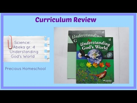 Curriculum Review: Abeka: Science: Understanding God's World grade 4