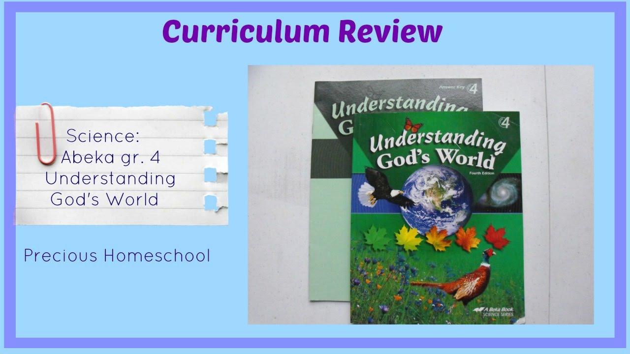 Curriculum Review Abeka Science Understanding Gods World Grade 4