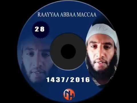 Raayyaa abbaa maccaa new v28 2016