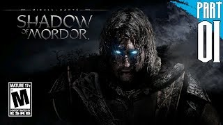 【Middle-earth: Shadow of Mordor】Gameplay Walkthrough Part 1 [PC - HD]
