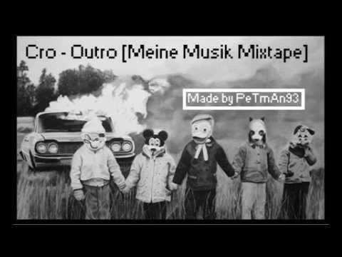 Cro  Outro Lyrics]