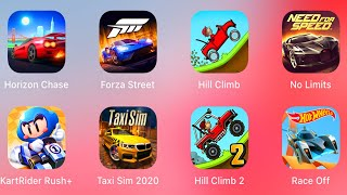 Horizon Chase,Forza Street,Hill Climb Racing, Need For Speed No Limits,KartRider Rush,Taxi Sim 2020