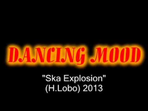 "DANCING MOOD ""SKA EXPLOSION"""