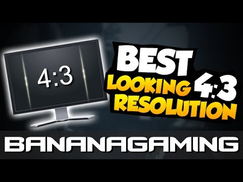 HOW TO GET THE BEST LOOKING 4:3 RESOLUTION