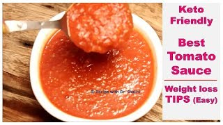 Tomato SAUCE से Weight-Loss कैसे? Keto Diet friendly | Recipe